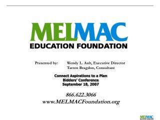 866.622.3066 MELMACFoundation