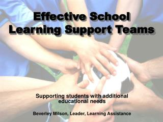 Effective School  Learning Support Teams