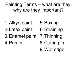 Painting Terms – what are they, why are they important?