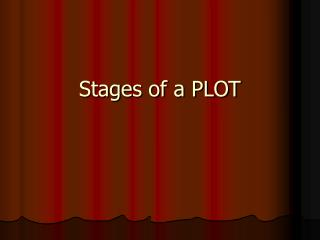 Stages of a PLOT