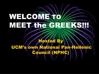 WELCOME  TO MEET the GREEKS!!!