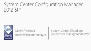 System  Center Configuration Manager  2012 SP1