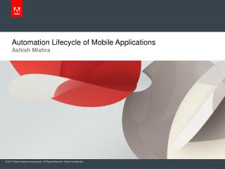 Automation Lifecycle of Mobile Applications