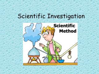 Scientific Investigation