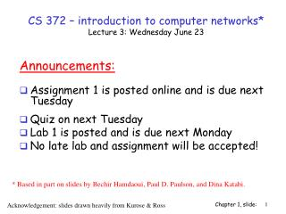 CS 372 – introduction to computer networks* Lecture 3: Wednesday June 23