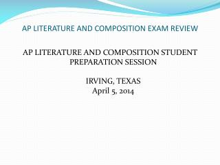 AP LITERATURE AND COMPOSITION EXAM REVIEW