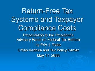 Return-Free Tax Systems and Taxpayer Compliance Costs
