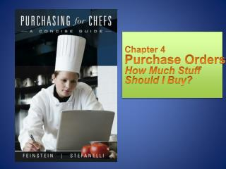 Chapter 4 Purchase Orders How Much Stuff  Should I Buy?