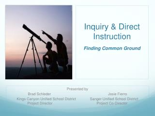 Inquiry & Direct Instruction Finding Common Ground