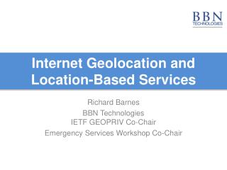 Internet Geolocation and  Location-Based Services