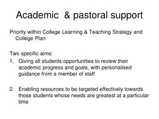 Academic  & pastoral support