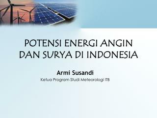 POTENSI ENERGI ANGIN DAN SURYA DI INDONESIA