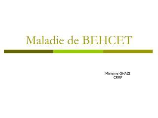 Maladie de BEHCET