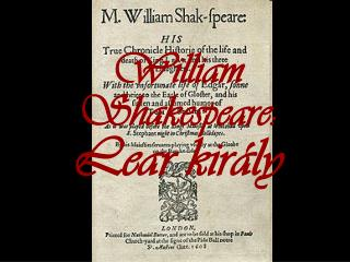 William Shakespeare:  Lear király