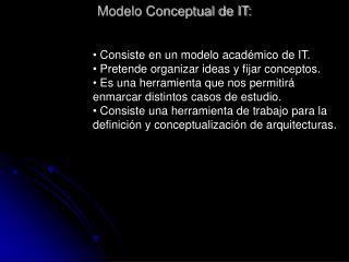 Modelo Conceptual de IT: