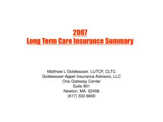 2007  Long Term Care Insurance Summary