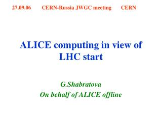 ALICE computing in view of LHC start