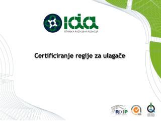 Certificiranje regije za ulagače
