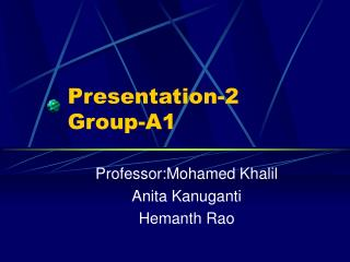 Presentation-2 Group-A1