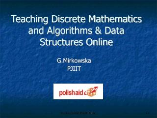Teaching Discrete Mathematics and Algorithms & Data Structures Online