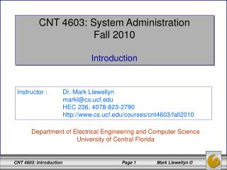 CNT 4603: System Administration Fall 2010 Introduction