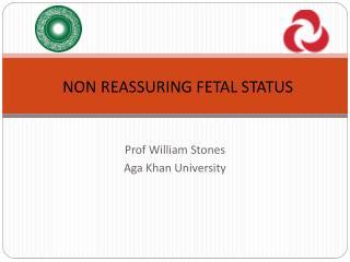 Prof William Stones Aga Khan University
