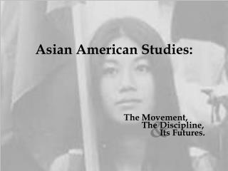 Asian American Studies: