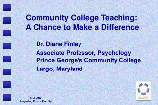 Community College Teaching:  A Chance to Make a Difference