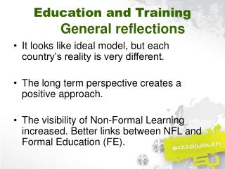 Education and Training General reflections