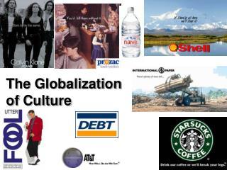The Globalization of Culture