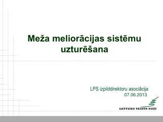 LPS izpilddirektoru asociācija 07.06.2013.