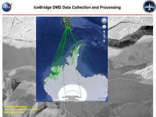 IceBridge DMS Data Collection and Processing