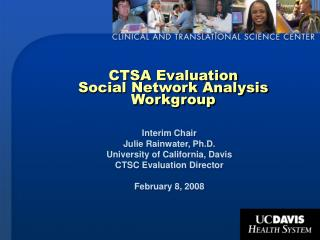 CTSA Evaluation  Social Network Analysis Workgroup