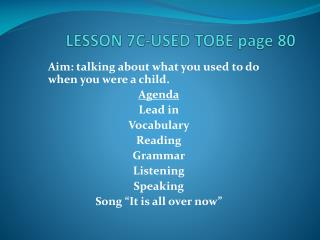 LESSON  7C-USED TOBE page  80