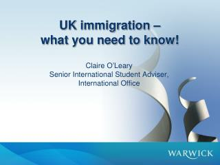 Claire O'Leary  Senior International Student Adviser, International Office