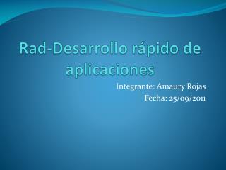 Rad-Desarrollo rápido de aplicaciones