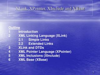 XLink, XPointer, XInclude and XBase
