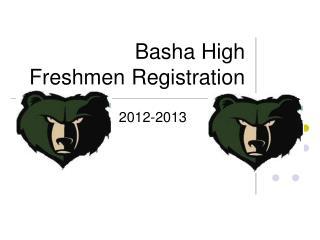 Basha High  Freshmen Registration