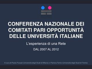 CONFERENZA NAZIONALE DEI COMITATI PARI OPPORTUNITÀ DELLE UNIVERSITÀ ITALIANE