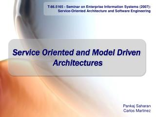 Service Oriented and Model Driven  Architectures