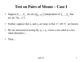 Test on Pairs of Means – Case I