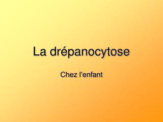 La drépanocytose