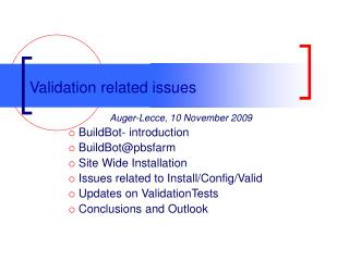 Validation related issues