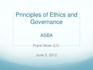 Principles of Ethics and Governance ASBA