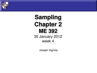 Sampling Chapter 2 ME 392 30  January 2012 week 4