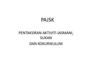 PAJSK