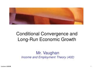 Conditional Convergence and Long-Run Economic Growth