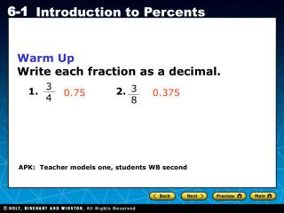 Warm Up Write each fraction as a decimal.