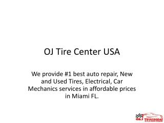 Maimi Car Repair Mechanics Shops Tires Centers Services FL