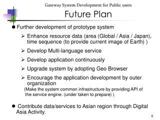 Gateway System Development for Public users Future Plan
